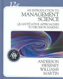 An Introduction to Management Science  A Quantitative Approach to Decision Making