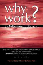 Why Work? Called to Make a Difference