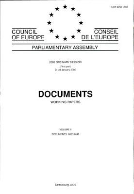 Parliamentary Assembly Documents Working Papers 2000 Ordinary Session First Part Volume Ii