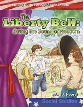 The Liberty Bell: Saving the Sound of Freedom