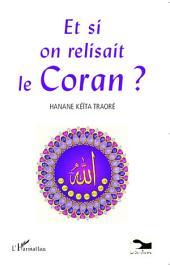 Et si on relisait le Coran ?