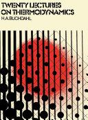 Twenty Lectures on Thermodynamics
