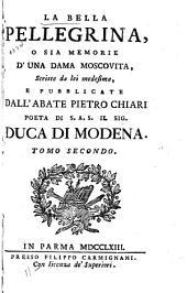 La bella pellegrina; o sia Memorie d'una dama moscovita, scritte de lei medesima: Volume 2