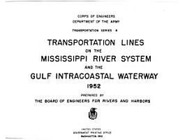 Transportation Lines on the Mississippi River System and the Gulf Intercoastal Waterway PDF
