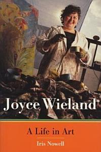 Joyce Wieland Book