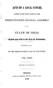 Acts of a Local Nature Passed at the Session of the General Assembly of the State of Ohio: Volume 34