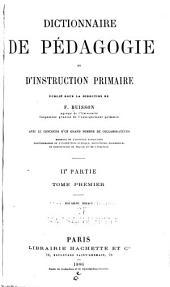 Dictionnaire de pédagogie et d'instruction primaire: Partie2,Volume1