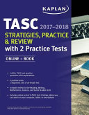 Tasc Strategies  Practice   Review 2017 2018 with 2 Practice Tests PDF