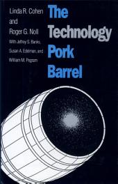 The Technology Pork Barrel