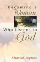 Download Becoming a Woman Who Listens to God Book