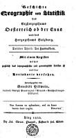 Geschichte  Geographie und Statistik des Erzherzogthums Oesterreich ob der Enns und des Herzogthums Salzburg PDF