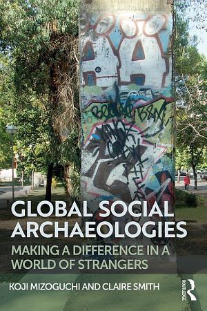 Global Social Archaeologies PDF