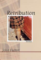 Retribution: Stories