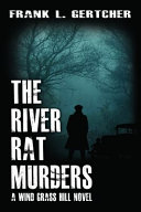 The River Rat Murders