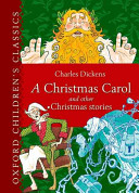 Oxford Children s Classic  A Christmas Carol and Other Christmas Stories