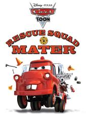 Cars Toon: Rescue Squad Mater