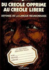 DU CRÉOLE OPPRIMÉ AU CREOLE LIBÉRÉ