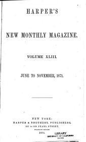 Harper's New Monthly Magazine: Volume 43