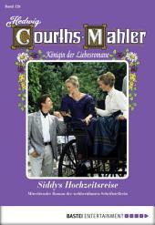 Hedwig Courths-Mahler - Folge 129: Siddys Hochzeitsreise