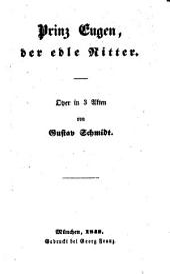 Prinz Eugen der edle Ritter: Oper in 3 Akten
