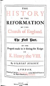 The History of the Reformation of the Church of England: Part 1