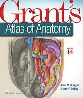 Grant's Atlas of Anatomy, 14th Ed