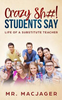 Crazy Sh#! Students Say