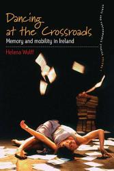 Dancing at the Crossroads PDF