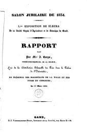 Salon jubilaire de 1834: L.me exposition de fleurs de la Société Royale d'agriculture et de botanique de Gand