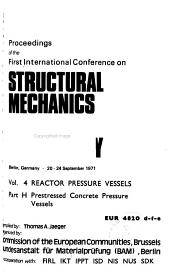 Proceedings of the First International Conference on Structural Mechanics in Reactor Technology  Berlin  Germany  20 24 September 1971  Reactor pressure vessels  2 v   PDF
