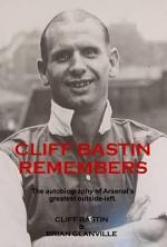 Cliff Bastin Remembers
