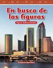 En Busca de Las Figuras (Looking for Shapes) (Spanish Version) (Nivel 1 (Level 1))