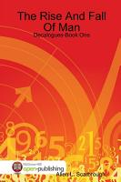 The Rise And Fall Of Man  Decalogues Book One PDF