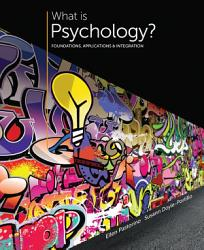 What Is Psychology Foundations Applications And Integration Book PDF