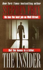 The Insider: A Novel
