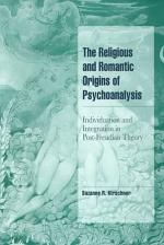 The Religious and Romantic Origins of Psychoanalysis