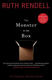 The Monster in the Box: An Inspector Wexford Novel