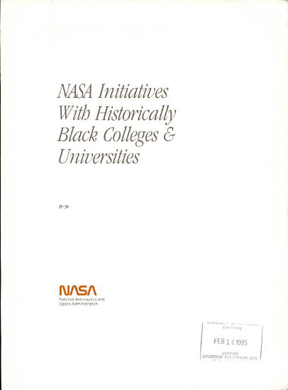 NASA Initiatives with Historically Black Colleges   Universities PDF