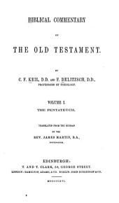 Biblical Commentary on the Old Testament: Volume 1
