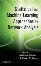 Statistical and Machine Learning Approaches for Network Analysis PDF