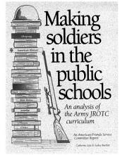 Making Soliders in the Public Schools: An Analysis of the Army Jrotc Curriculum