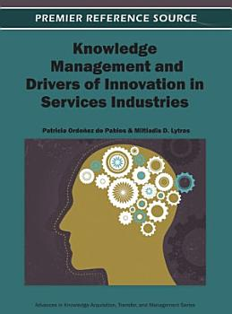 Knowledge Management and Drivers of Innovation in Services Industries PDF