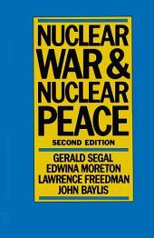 Nuclear War and Nuclear Peace: Edition 2
