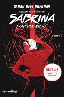 Chilling Adventures of Sabrina  Pfad der Nacht PDF