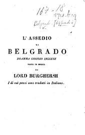 L'Assedio di Belgrado ... By J. Cobb. Argomento del dramma e pezzi tradotti in italiano