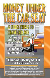 Money Under the Car Seat & Other Things to Thank God for