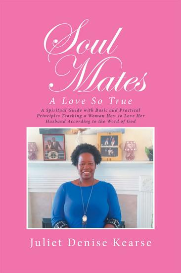 Soul Mates  a Love so True PDF