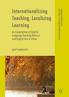 Internationalizing Teaching  Localizing Learning PDF