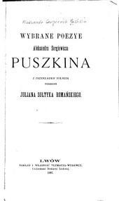 Wybrane poezye: z przekładem polskim wierszem Juliana Sołtyka Romańskiego