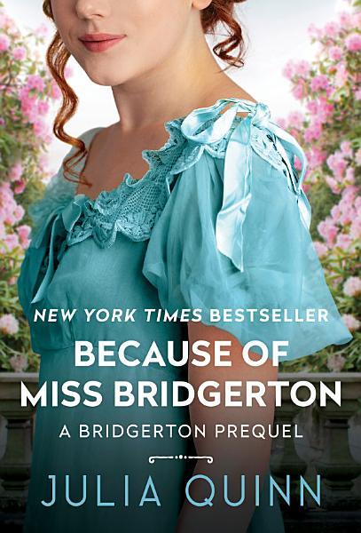 Download Because of Miss Bridgerton Book